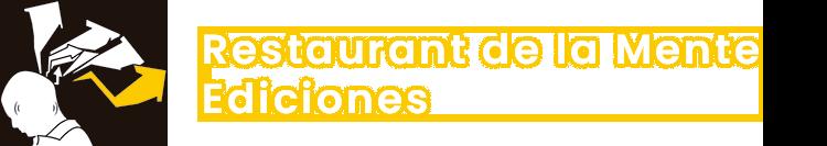 Restaurant de la Mente Ediciones